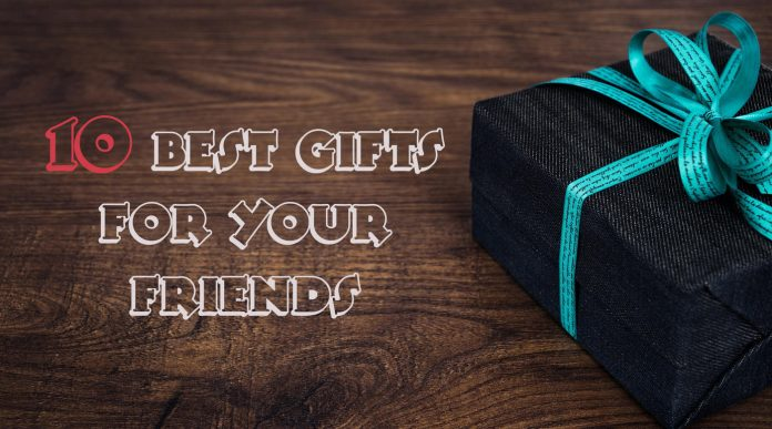 16 Great Gift Ideas For Your Friends